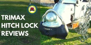 Trimax hitch lock reviews
