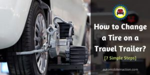 Change a Tire on a Travel Trailer